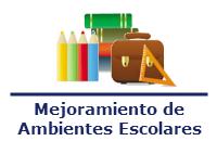 Mejoramiento de Ambientes Escolares